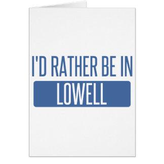 Cartão Eu preferencialmente estaria em Lowell