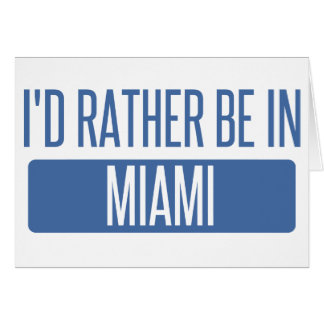 Cartão Eu preferencialmente estaria em Miami