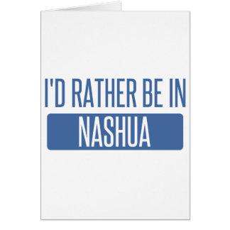 Cartão Eu preferencialmente estaria em Nashua