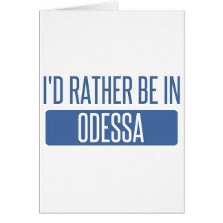 Cartão Eu preferencialmente estaria em Odessa