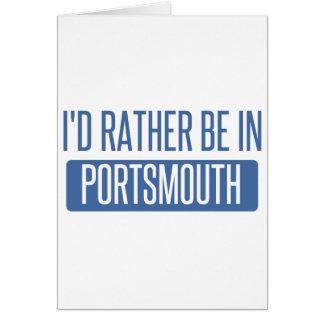 Cartão Eu preferencialmente estaria em Portsmouth
