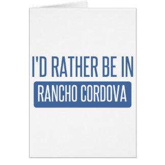 Cartão Eu preferencialmente estaria em Rancho Cordova
