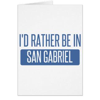 Cartão Eu preferencialmente estaria em San Gabriel