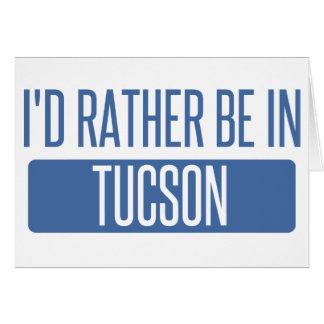 Cartão Eu preferencialmente estaria em Tucson