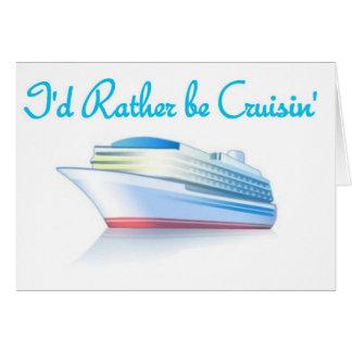 Cartão Eu preferencialmente seria Cruisin