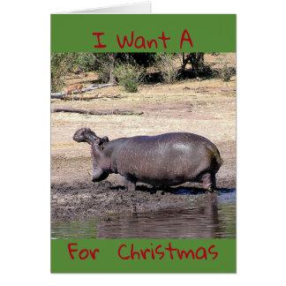"""Cartão """"Eu quero A (foto do hipopótamo) para o Natal"""""""