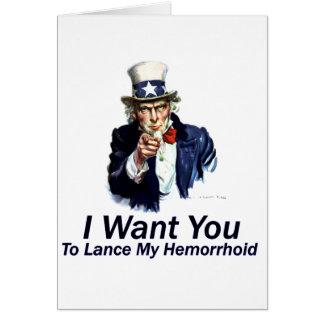 Cartão Eu quero-o: À lança meu Hemorrhoid