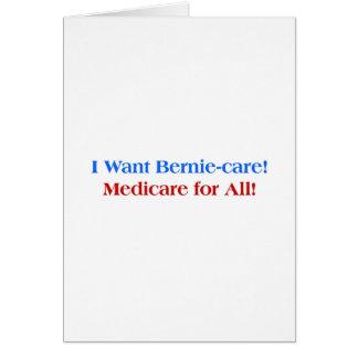 Cartão Eu quero o Bernie-Cuidado, Medicare para tudo!