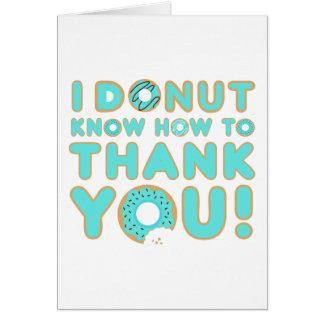 Cartão Eu rosquinha sei agradecer-lhe