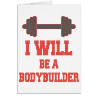 Cartão Eu serei um Bodybuilder