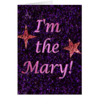 """Cartão """"Eu sou a Mary! """""""