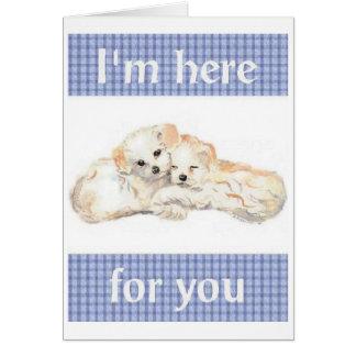 Cartão Eu sou aqui para você Notecard