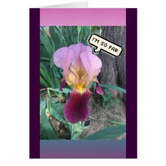 Cartão Eu sou íris roxa tão fabuloso