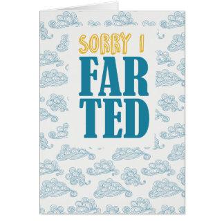 Cartão Eu sou pesaroso que eu farted