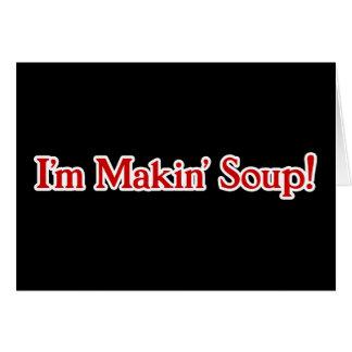 Cartão Eu sou sopa de Makin