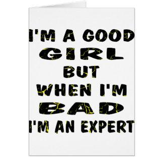 Cartão Eu sou uma boa menina mas quando eu sou mau mim
