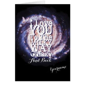 Cartão Eu te amo à galáxia e à parte traseira da Via