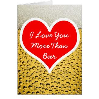 Cartão Eu te amo mais do que a foto da cerveja