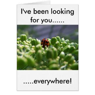 Cartão Eu tenho-o procurado