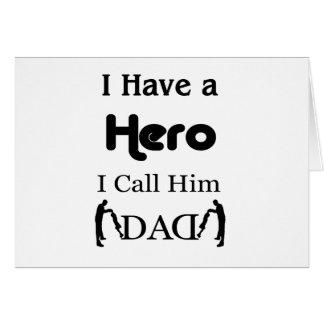 Cartão Eu tenho um herói que eu o chamo pai