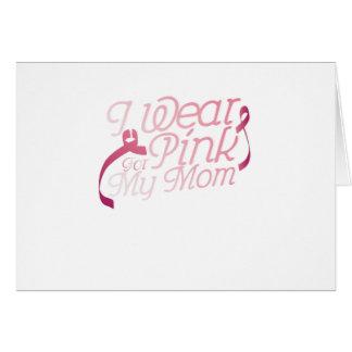 Cartão Eu visto o rosa para meu cancro da mama Awarenesss