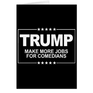 Cartão Faça mais trabalhos para comediantes - sinal do