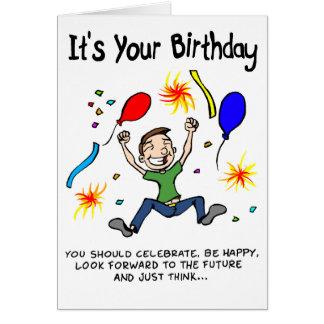 Cartão Faça o a maioria de seu aniversário