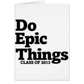 Cartão Faça uma classe épico das coisas de 2013