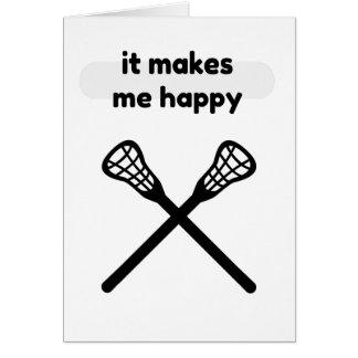 Cartão Faz faz-me o Feliz-Lacrosse