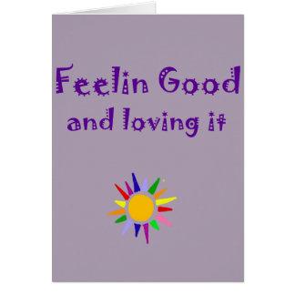 Cartão Feelin bom e que ama o arte inspirada