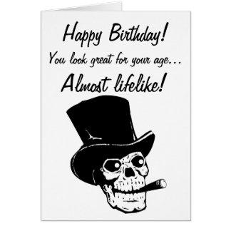Cartão Feliz aniversario! Você olha quase lifelike!