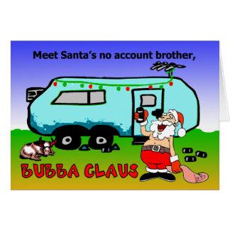 Cartão Feriado do Natal de Bubba Claus