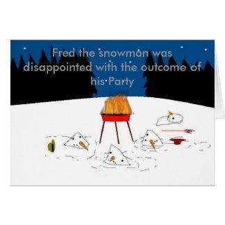 Cartão , Fred o boneco de neve era decepciona…