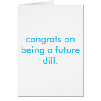 Cartão futuro dilf.