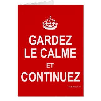 CARTÃO GARDEZ LE CALME E CONTINUEZ