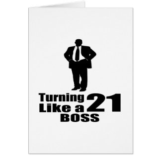 Cartão Girando 21 como um chefe