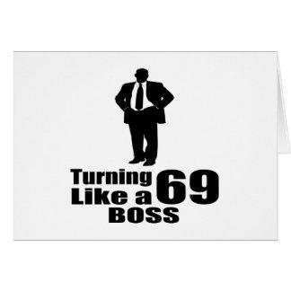 Cartão Girando 69 como um chefe