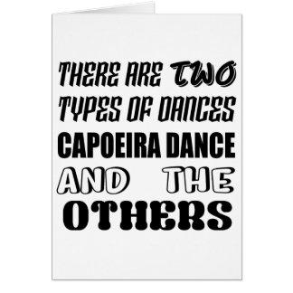 Cartão Há dois tipos de dança de Capoeira da dança e do