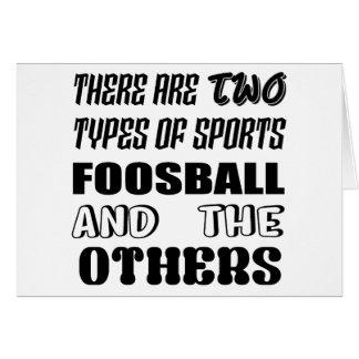 Cartão Há dois tipos de esportes Foosball e outro