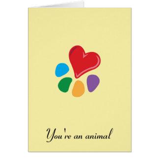 """Cartão Heart-Paw_ """"você é"""" uns namorados animais"""