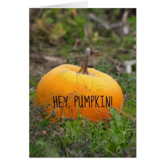 Cartão Hey, abóbora! Humor alaranjado da polpa do outono