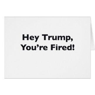 Cartão Hey trunfo, você é ateado fogo!