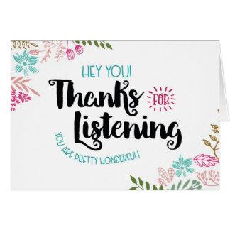 Cartão Hey você! Obrigados para escutar. Você é