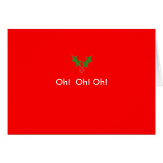 Cartão hollyleaf, oh!  Oh! Oh!