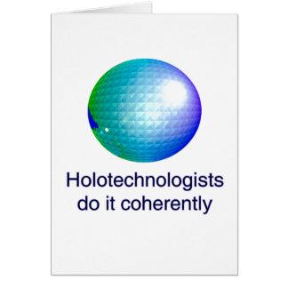 Cartão Holotechnologists fá-lo coerente