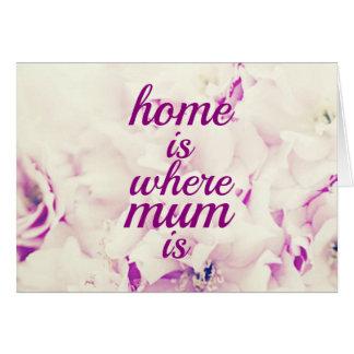"""Cartão """"Home é onde a mãe está """""""