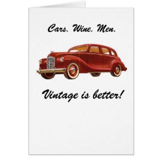 Cartão Homens do vinho dos carros: O vintage é melhor!