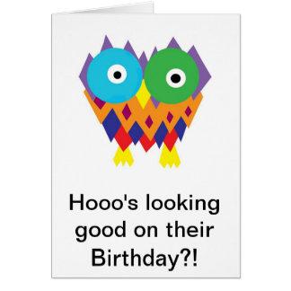 Cartão Hooo que olha bom em seu aniversário?!