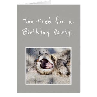 Cartão Humor nunca demasiado cansado do animal do gato da