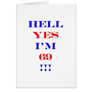 Cartão Inferno 69 sim!